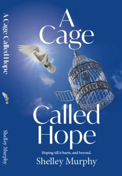 A Cage Called Hope