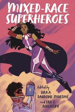Mixed-Race Superheroes
