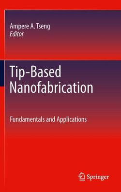 Tip-Based Nanofabrication