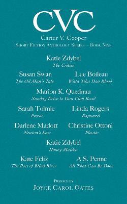 CVC9 Carter V Cooper Short Fiction Anthology: Book Nine