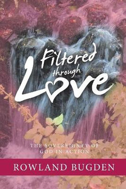 Filtered Through Love