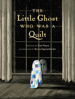 The Little Ghost Who Was A Quilt