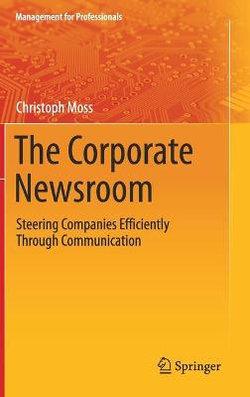 The Corporate Newsroom