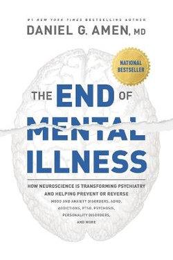 The End of Mental IllnessThe End of Mental Illness