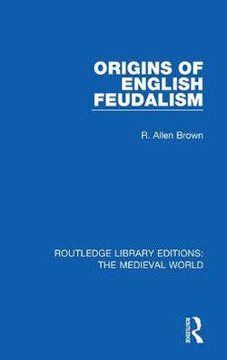 Origins of English Feudalism