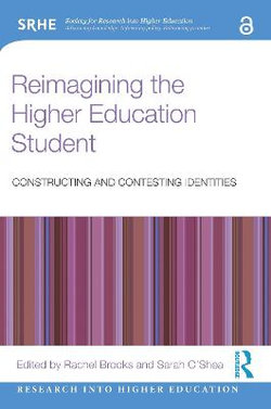Reimagining the Higher Education Student