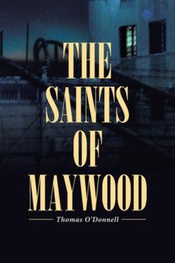 The Saints of Maywood