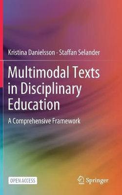 Multimodal Texts in Disciplinary Education
