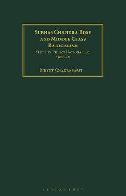 Subhas Chandra Bose and Middle Class Radicalism