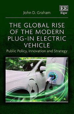 The Global Rise of the Modern Plug-In Electric Vehicle