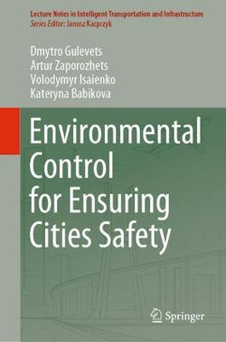 Environmental Control for Ensuring Cities Safety