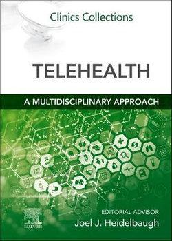 Telehealth : a Multidisciplinary Approach