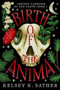 Birth of the Anima