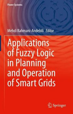 Applications of Fuzzy Logic in the Planning and Operation of Smart Grids