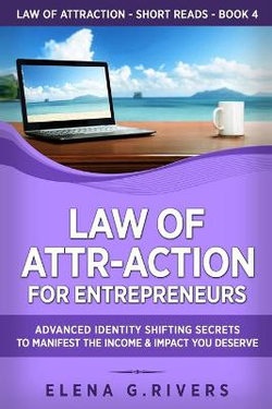 Law of Attr-Action for Entrepreneurs