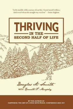 Thriving in the Second Half of Life