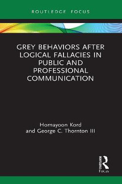 Grey Behaviors after Logical Fallacies in Public and Professional Communication
