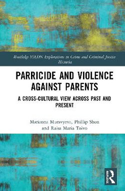 Parricide and Violence Against Parents