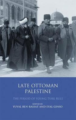 Late Ottoman Palestine