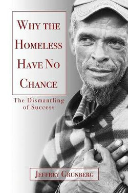 Why the Homeless Have No Chance