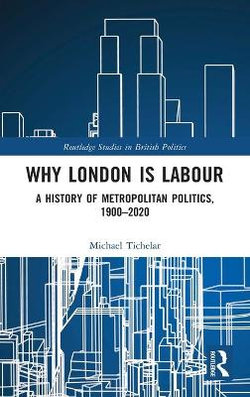 Why London Is Labour