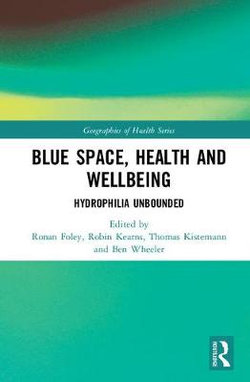 Blue Space, Health and Wellbeing