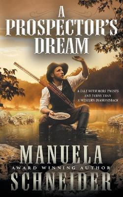 A Prospector's Dream
