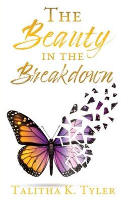 The Beauty in the Breakdown