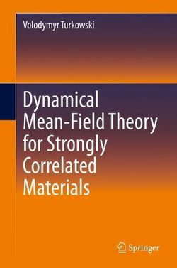 Dynamical Mean-Field Theory for Strongly Correlated Materials