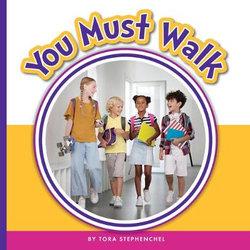 You Must Walk