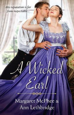 A Wicked Earl/The Wicked Earl/Haunted by the Earl's Touch