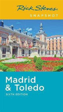 Rick Steves Snapshot Madrid and Toledo