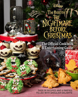 The Nightmare Before Christmas Cookbook and Entertaining Guide