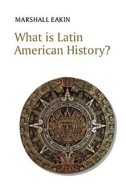 What Is Latin American History?