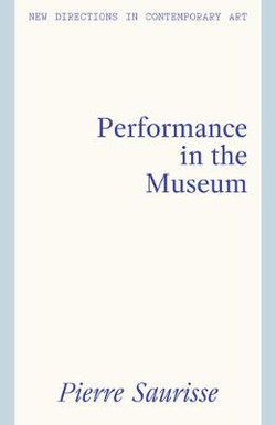 Performance in the Museum