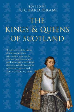 The Kings and Queens of Scotland