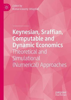 Keynesian, Sraffian, Computable and Dynamic Economics