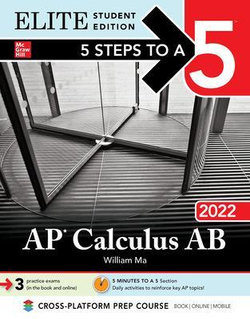 5 Steps to a 5: AP Calculus AB 2022 Elite Student Edition