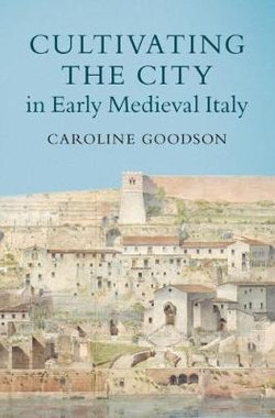 Urban Gardening in Early Medieval Italy