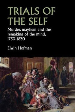 Trials of the Self