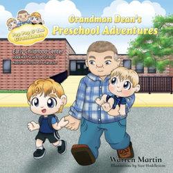 Grandman Dean's Preschool Adventures