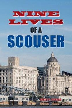 Nine Lives of a Scouser