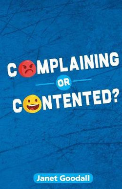 Complaining or Contented?