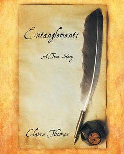 Entanglement: a True Story