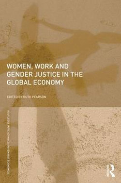 Women, Work and Gender Justice in the Global Economy