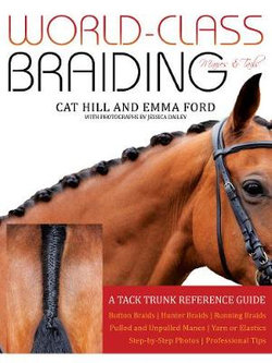 World-Class Braiding: Manes and Tails