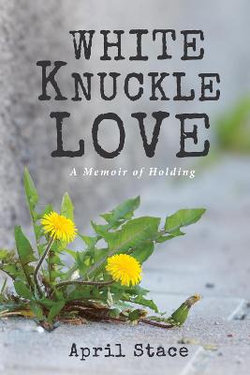 White Knuckle Love