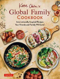 Katie Chins Glaobal Family Cookbook