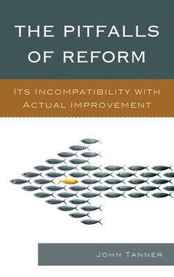 The Pitfalls of Reform