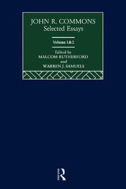 John R. Commons: Selected Essays